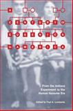 A Century of Eugenics in America : From the Indiana Experiment to the Human Genome Era, , 0253222699