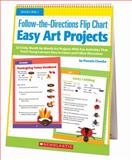 Follow-The-Directions Flip Chart: Easy Art Projects, Pamela Chanko, 0545442699