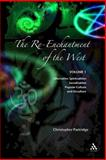 The Re-Enchantment of the West : Alternative Spiritualities, Sacralization, Popular Culture, and Occulture, Partridge, Christopher and Partridge, 0567082695