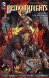 Demon Knights Vol. 3 (the New 52), Paul Cornell and Robert Venditti, 1401242693