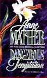 Dangerous Temptation, Anne Mather, 1551662698