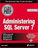 MCSE System Administration for SQL Server 7 Exam Prep, Hagwood, Bobbie and Jones, Carolyn, 1576102696