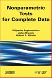 Nonparametric Tests for Complete Data, Bagdonavièus, Vilijandas and Kruopis, Julius, 1848212690