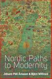 Nordic Paths to Modernity, , 085745269X