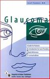 Glaucoma : A Guide for Patients: an Introduction for Care-Providers: A Quick Reference, Flammer, J., 0889372691