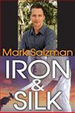 Iron and Silk 9781412812696