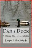 Dan's Duck, Joseph Hradisky, 1483962695