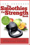 Smoothies for Strength, Lars Andersen, 1484192699