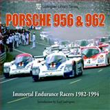 Porsche 956 And 962, Karl Ludvigsen, 1583882693