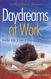 Daydreams at Work, Amy Fries, 1933102691