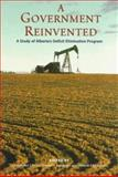 A Government Reinvented : A Study of Alberta's Deficit Elimination Program, , 0195412699