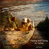 Finding and Losing My Father,, 069225269X