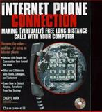 The Internet Phone Connection, Cheryl Kirk, 0078822696
