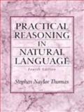 Practical Reasoning in Natural Language, Thomas, Stephen N., 0136782698
