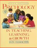 Psychology in Teaching, Learning and Growth 5th Edition
