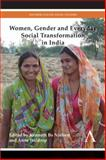 Women, Gender and Everyday Social Transformation in India, , 1783082690