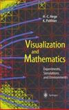 Visualization and Mathematics : Experiments, Simulations and Environments, , 3540612696