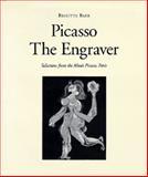 Picasso the Engraver, 1900-1942, Brigitte Baer, 0500092699
