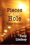 Pieces of the Hole, Tony Lindsay, 0883782693