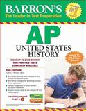 Barron's AP United States History, 2nd Edition, Eugene Resnick M.A., 1438002696