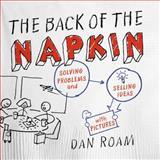 The Back of the Napkin, Dan Roam, 1591842697