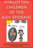 Forgotten Children of the AIDS Epidemic, , 0300062702
