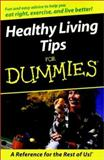 Healthy Living Tips for Dummies, , 0764552708