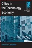 Cities in the Technology Economy, Hackler, Darrene L., 0765612704