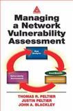 Managing a Network Vulnerability Assessment, Peltier, Thomas R. and Peltier, Justin, 0849312701