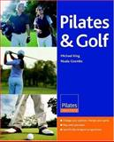 Pilates and Golf, Michael King and Nuala Coombs, 0955002702