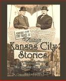 Vintage Kansas City Stories, L. A. Little, 0982352700