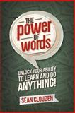 The Power of Words, Clouden, Sean, 0982422709