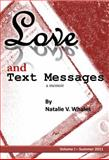 Love and Text Messages, Natalie Whales, 0985182709