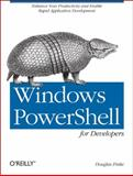Windows PowerShell for Developers, Finke, Douglas, 1449322700