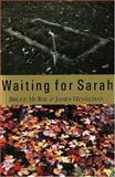 Waiting for Sarah, Bruce McBay, 1551432706