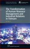 The Transformation in the Management of Human Resources and Labour Relations in Vietnam, N., Anne, 1843342707