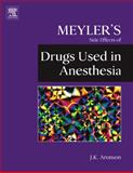 Drugs Used in Anesthesia, Aronson, Jeffrey K., 0444532706