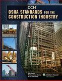 OSHA Standards for the Construction Industry, CCH Editorial Staff, 0808022709