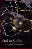 Striking Surface, Jason Schneiderman, 0912592702