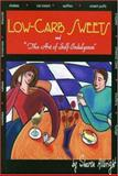Low-Carb Sweets : And the Art of Self-indulgence, Allbright, Sharon, 097114270X