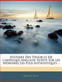 Histoire des Troubles de L'Amérique Anglaise, François Soulés, 1144462703
