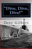 Dive, Dive, Dive!, Tony Gilbert, 1468122703