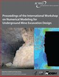 Proceedings of the International Workshop on Numerical Modeling for Underground Mine Excavation Design, National Institute for Occupational Safety and Health Staff, 1493562703