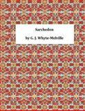 Sarchedon, G. J. G. J. Whyte-Melville, 1495302709