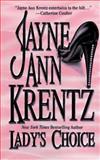 Lady's Choice, Jayne Ann Krentz, 1551662701