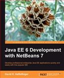 Java EE 6 Development with NetBeans 7, R. Heffelfinger, David, 1849512701