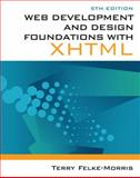Web Development and Design Foundations with XHTML, Felke-Morris, Terry, 0132122707