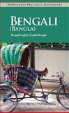 Bengali (Bangla)-English/ English-Bengali (Bangla) Practical Dictionary, Hanne-Ruth Thompson, 0781812704