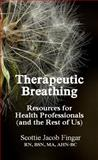Therapeutic Breathing, Scottie Jacob Fingar, 0929652703