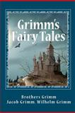 Grimms' Fairy Tales, Jacob Grimm and Wilhelm K. Grimm, 1611042704